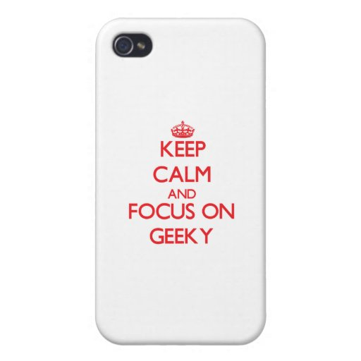 Keep Calm and focus on Geeky iPhone 4/4S Covers