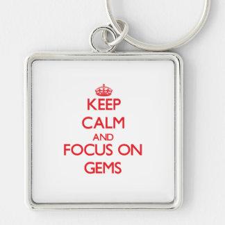 Keep Calm and focus on Gems Key Chains