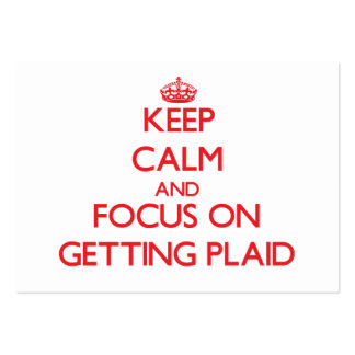 Keep Calm and focus on Getting Plaid Business Card Template