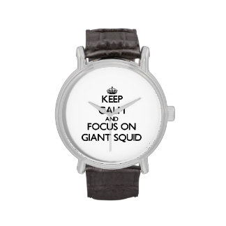 Keep Calm and focus on Giant Squid Wrist Watches