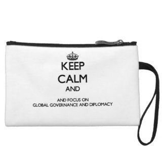 Keep calm and focus on Global Governance And Diplo Wristlet