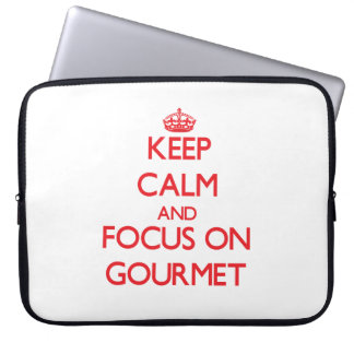 Keep Calm and focus on Gourmet Computer Sleeves