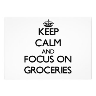 Keep Calm and focus on Groceries Custom Announcements