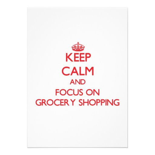 Keep Calm and focus on Grocery Shopping Personalized Invites