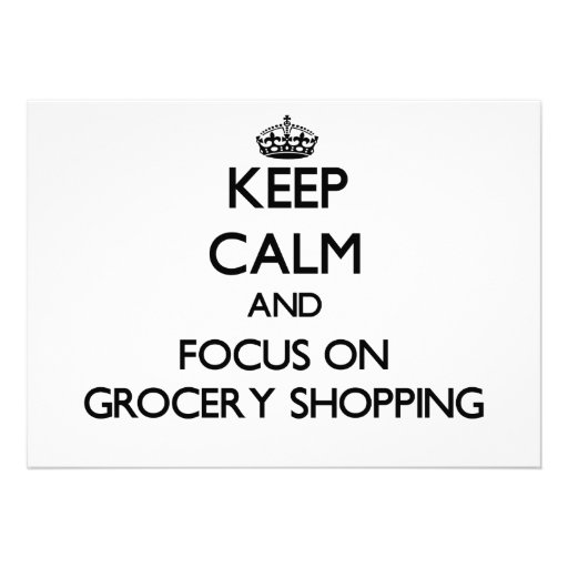Keep Calm and focus on Grocery Shopping Personalized Invite