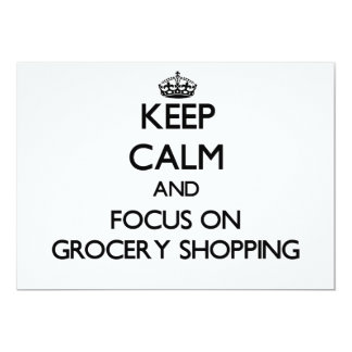 Keep Calm and focus on Grocery Shopping 13 Cm X 18 Cm Invitation Card