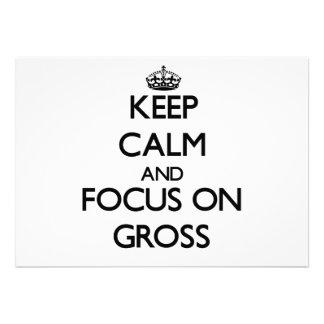 Keep Calm and focus on Gross Custom Invitations