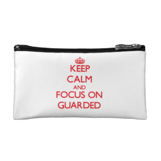 Keep Calm and focus on Guarded Makeup Bags