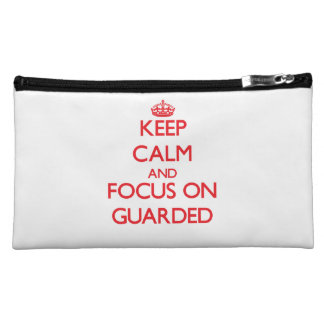 Keep Calm and focus on Guarded Cosmetic Bag