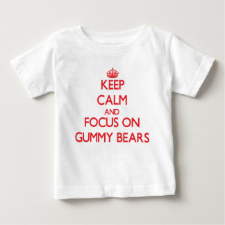 Keep Calm and focus on Gummy Bears T-shirts