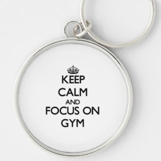 Keep Calm and focus on Gym Keychains