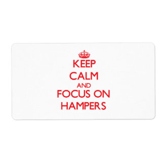 Keep Calm and focus on Hampers Shipping Label