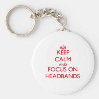 Keep Calm and focus on Headbands Keychains