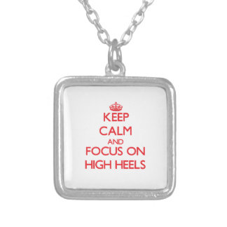 Keep Calm and focus on High Heels Jewelry