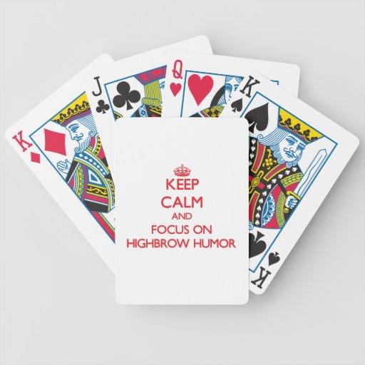 Keep Calm and focus on Highbrow Humor Bicycle Card Deck