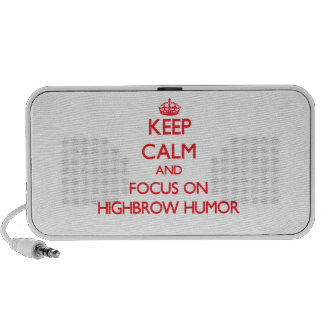 Keep Calm and focus on Highbrow Humor iPhone Speakers