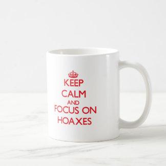 Keep Calm and focus on Hoaxes Basic White Mug