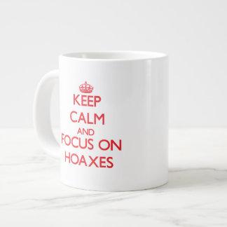 Keep Calm and focus on Hoaxes Jumbo Mug