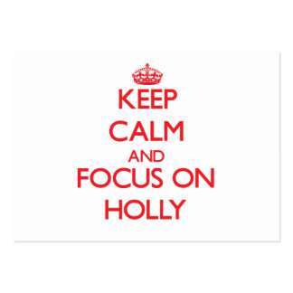 Keep Calm and focus on Holly Business Card Templates