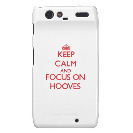Keep Calm and focus on Hooves Droid RAZR Cases