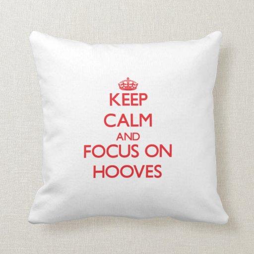 Keep Calm and focus on Hooves Throw Pillows