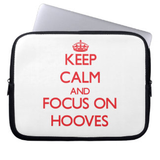 Keep Calm and focus on Hooves Laptop Computer Sleeve