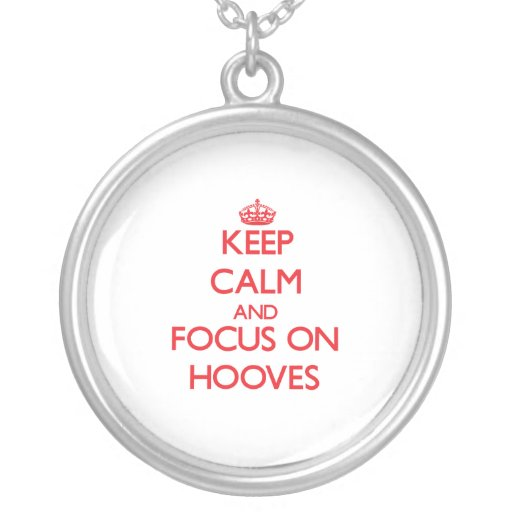 Keep Calm and focus on Hooves Jewelry