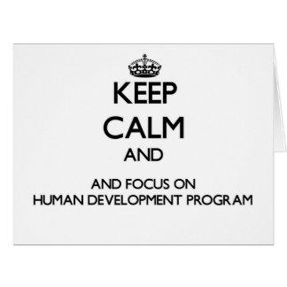 Keep calm and focus on Human Development Program Cards