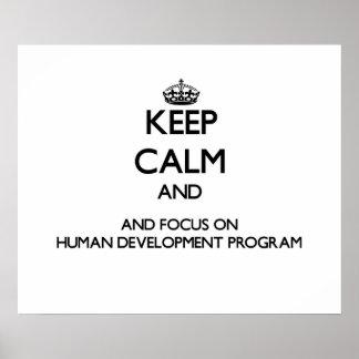 Keep calm and focus on Human Development Program Print