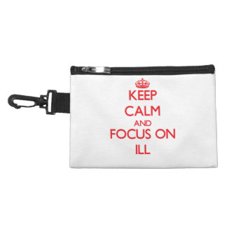 Keep Calm and focus on Ill Accessory Bag