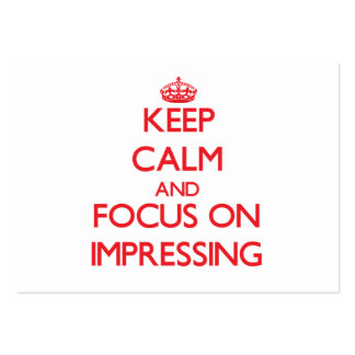 Keep Calm and focus on Impressing Business Card Templates