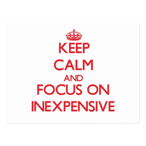 Keep Calm and focus on Inexpensive Post Cards