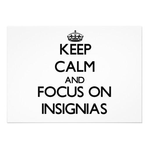 Keep Calm and focus on Insignias Custom Announcements