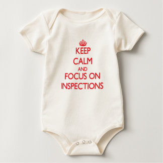 Keep Calm and focus on Inspections Bodysuits