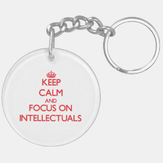 Keep Calm and focus on Intellectuals Double-Sided Round Acrylic Key Ring