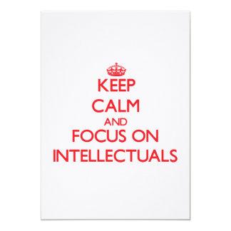 Keep Calm and focus on Intellectuals 13 Cm X 18 Cm Invitation Card
