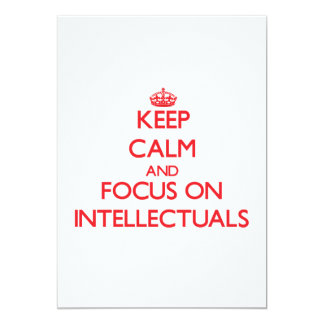 "Keep Calm and focus on Intellectuals 5"" X 7"" Invitation Card"