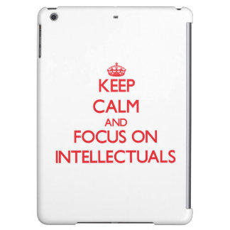 Keep Calm and focus on Intellectuals Cover For iPad Air