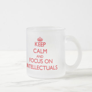 Keep Calm and focus on Intellectuals Frosted Glass Mug