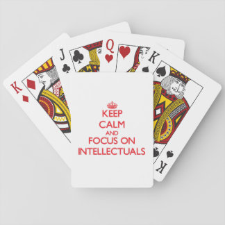 Keep Calm and focus on Intellectuals Poker Cards