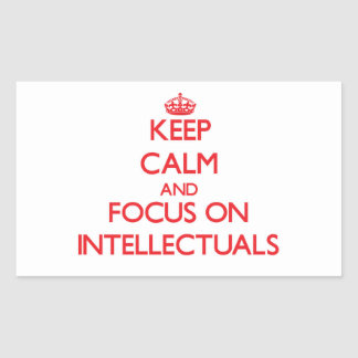 Keep Calm and focus on Intellectuals Sticker