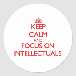 Keep Calm and focus on Intellectuals Stickers