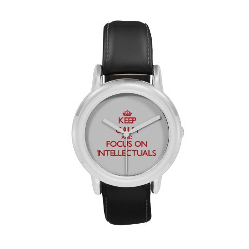 Keep Calm and focus on Intellectuals Wristwatch