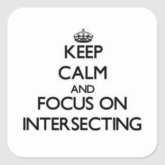 Keep Calm and focus on Intersecting Square Sticker
