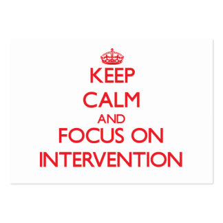 Keep Calm and focus on Intervention Business Cards