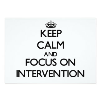 "Keep Calm and focus on Intervention 5"" X 7"" Invitation Card"