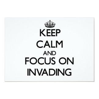 Keep Calm and focus on Invading Custom Announcement