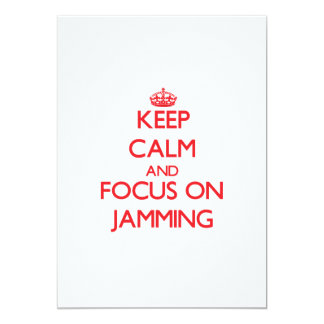 Keep Calm and focus on Jamming Custom Announcements