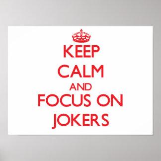 Keep Calm and focus on Jokers Print