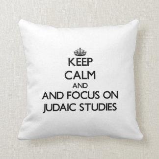 Keep calm and focus on Judaic Studies Throw Pillows